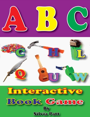 ABC Interactive Book Game ebook by Silvia Patt
