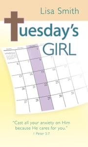 Tuesday's Girl ebook by Lisa Smith