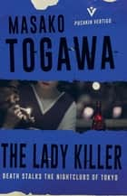 The Lady Killer ebook by Masako Togawa, Simon Grove