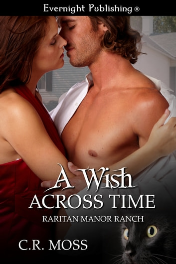 A Wish Across Time ebook by C.R. Moss