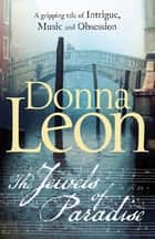 The Jewels of Paradise ebook by Donna Leon