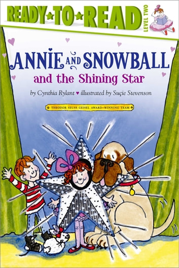 Annie and Snowball and the Shining Star ebook by Cynthia Rylant
