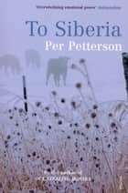 To Siberia ebook by