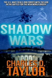 Shadow Wars ebook by Charles D. Taylor