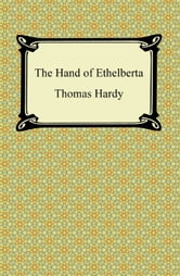 The Hand of Ethelberta ebook by Thomas Hardy