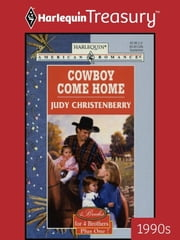 Cowboy Come Home ebook by Judy Christenberry