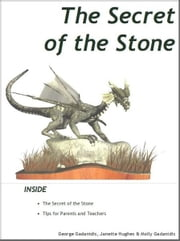 The Secret of the Stone ebook by George Gadanidis, Janette Hughes, Molly Gadanidis