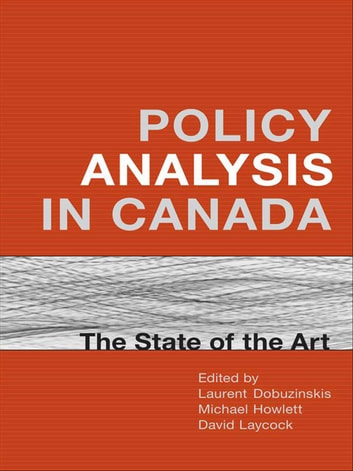 Policy Analysis in Canada ebook by