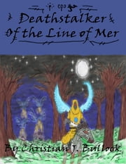 Deathstalker: Of the Line of Mer ebook by Christian Bullock