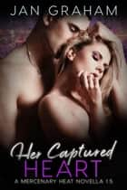 Her Captured Heart ebook by Jan Graham