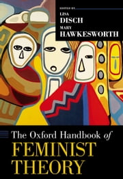 The Oxford Handbook of Feminist Theory ebook by Lisa Disch,Mary Hawkesworth