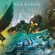 The Battle of the Labyrinth - Percy Jackson and the Olympians, Book 4 audiobook by Rick Riordan