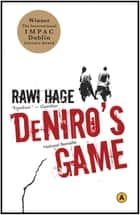 De Niro's Game ebook by Rawi Hage