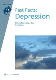 Fast Facts: Depression ebook by Mark Haddad,Jane Gunn