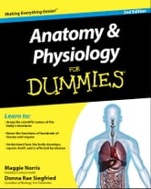 Anatomy and Physiology For Dummies ebook by Maggie Norris,Donna Rae Siegfried