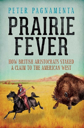 Prairie Fever ebook by Peter Pagnamenta