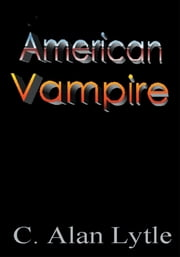 American Vampire ebook by Casey Lytle