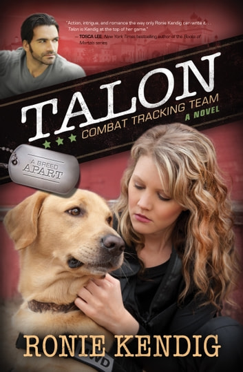 Talon: Combat Tracking Team ebook by Ronie Kendig