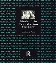 Method in Translation History ebook by Anthony Pym