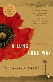 A Long Long Way ebook by Sebastian Barry