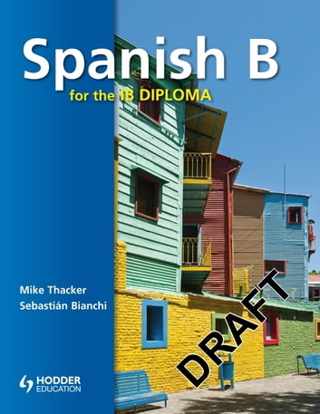 Spanish B for the IB Diploma Student's Book
