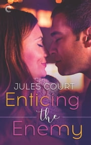 Enticing the Enemy ebook by Jules Court