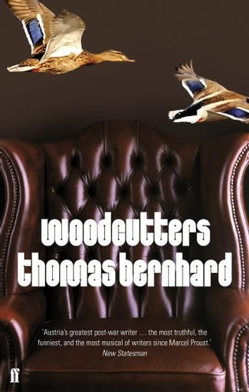 Woodcutters ebook by Thomas Bernhard