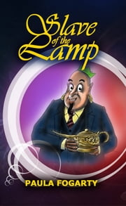 Slave of the Lamp ebook by Paula Fogarty
