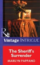 The Sheriff's Surrender (Mills & Boon Vintage Intrigue) ebook by Marilyn Pappano