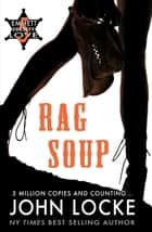Rag Soup ebook by