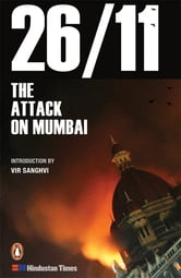 26/11 : The Attack on Mumbai ebook by