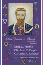 Saint Germain on Alchemy ebook by Giovanni A. Orlando, Mark L. Prophet, Elizabeth C. Prophet