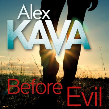 Before Evil audiobook by Alex Kava