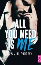 All You Need is Me ebook by