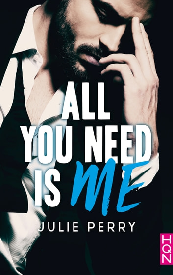 All You Need is Me eBook by Julie Perry