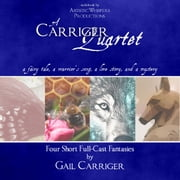 Carriger Quartet, A audiobook by Gail Carriger