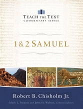 1 & 2 Samuel (Teach the Text Commentary Series) ebook by Robert B. Jr. Chisholm,Mark Strauss,John Walton