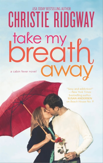 Take My Breath Away ebook by Christie Ridgway