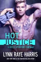 HOT Justice ekitaplar by Lynn Raye Harris