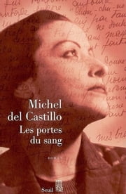 Les Portes du sang ebook by Michel del Castillo