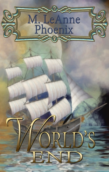 World's End ebook by M. LeAnne Phoenix