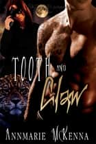 Tooth and Claw ebook by Annmarie McKenna