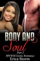 Body and Soul (Part 2) ebook by