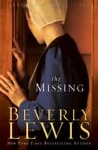 Missing, The (Seasons of Grace Book #2) ebook by