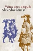 Veinte anos despues ebook by Alexandre Dumas