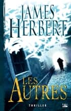 Les Autres ebook by James Herbert