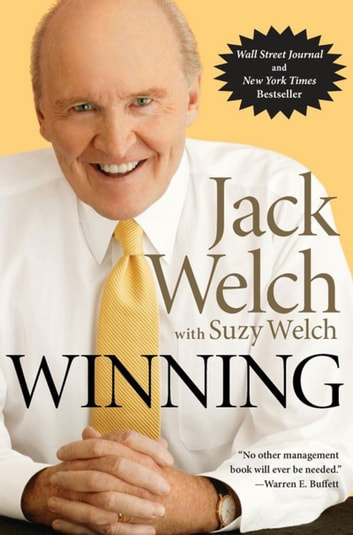 Winning - The Ultimate Business How-To Book ebook by Jack Welch,Suzy Welch