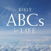 Bible ABCs for Life ebook by Emily Cain