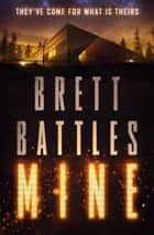 Mine ebook by Brett Battles