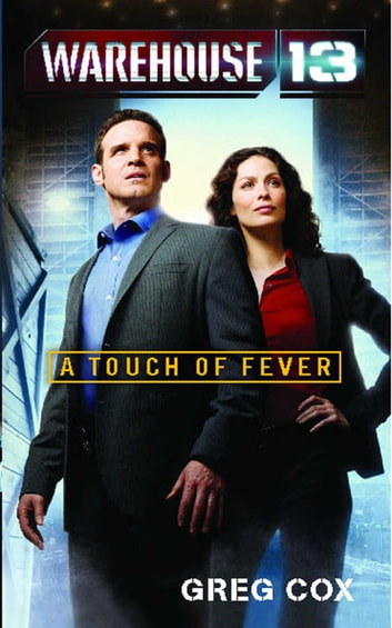 Warehouse 13 - A Touch of Fever ebook by Greg Cox